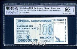 2008 ZIMBABWE Replacement Special Agro ZA 0009516 $100 BILLION PCGS 66 UNC P64